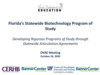 Florida�s Statewide Biotechnology Program of Study