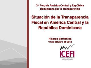 3 er  Foro de América Central y República Dominicana por la Transparencia