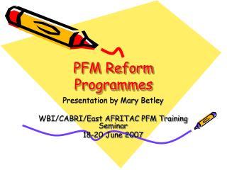 PFM Reform Programmes