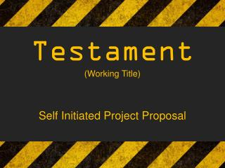 Testament (Working Title)