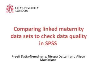 Comparing linked maternity data sets to check data quality in SPSS
