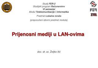 Prijenosni mediji u LAN-ovima