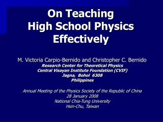 On Teaching  High School Physics Effectively