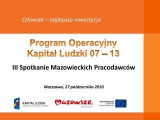 III Spotkanie Mazowieckich Pracodawców Warszawa, 27 października 2010