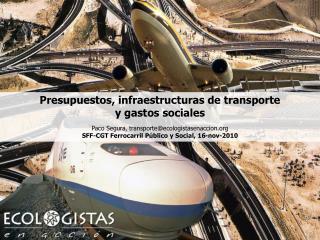 Mitos sobre las infraestructuras de transporte El PEIT: AVE y autov�a para todos