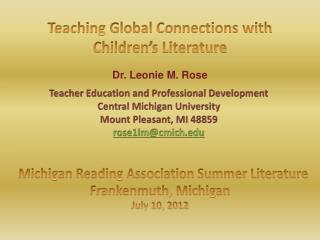 Michigan Reading Association Summer Literature Frankenmuth, Michigan July 10, 2012