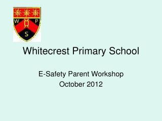 Whitecrest Primary School