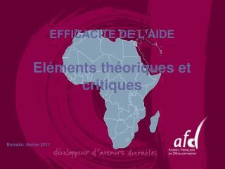 EFFICACITE DE L'AIDE Eléments théoriques et critiques