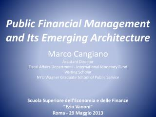 Public Financial Management  and Its Emerging Architecture