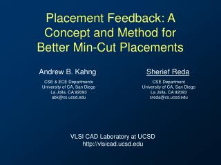 Placement Feedback: A Concept and Method for Better Min-Cut Placements