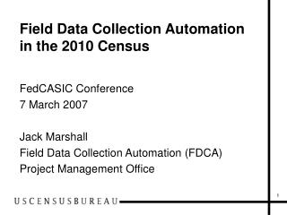 Field Data Collection Automation in the 2010 Census