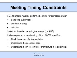Meeting Timing Constraints