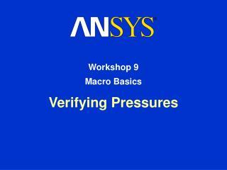 Verifying Pressures