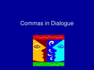 Commas in Dialogue