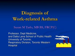 Diagnosis of  Work-related Asthma