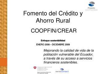 Fomento del Crédito y Ahorro Rural  COOPFIN/CREAR Enfoque sostenibilidad
