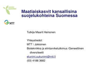 Maatiaiskasvit kansallisina suojelukohteina Suomessa