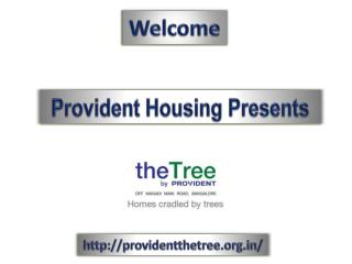Provident The Tree New Launch, Magadi Road Bangalore