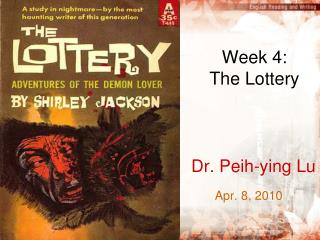 Week 4:  The Lottery
