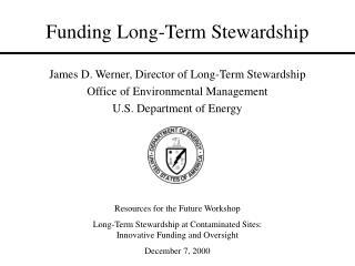 Funding Long-Term Stewardship