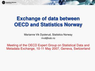 Exchange of data between  OECD and Statistics Norway
