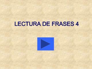 LECTURA DE FRASES 4