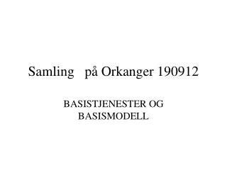 Samling   på Orkanger 190912