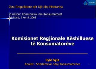 Komisionet Regjionale Këshilluese të Konsumatorëve _______________________________________
