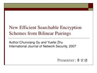 New Efficient Searchable Encryption Schemes from Bilinear Pairings
