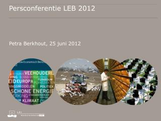 Persconferentie LEB 2012