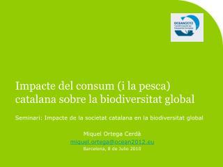 Impacte del consum (i la pesca) catalana sobre la biodiversitat global