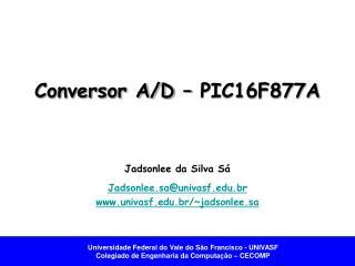 Conversor A/D � PIC16F877A