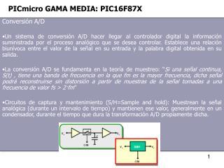 PICmicro GAMA MEDIA: PIC16F87X