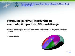 Formulacija krivulj in površin za  računalniško podprto 3D modeliranje