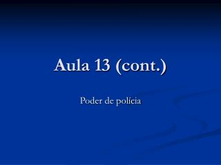 Aula 13 (cont.)