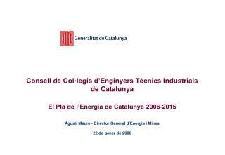 El Pla de l'Energia de Catalunya 2006-2015