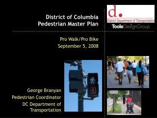 District of Columbia  Pedestrian Master Plan