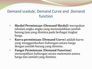 Demand scedule, Demand Curve and  Demand function