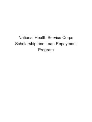 National Health Service Corps Scholarship and Loan Repayment Program