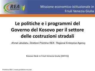 Le politiche e i programmi del Governo del Kosovo per il settore delle costruzioni stradali
