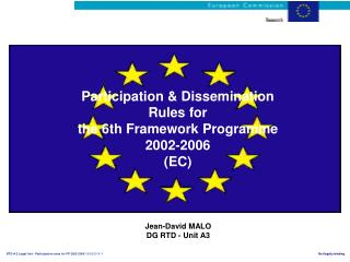 Participation & Dissemination Rules for  the 6th Framework Programme 2002-2006 (EC)
