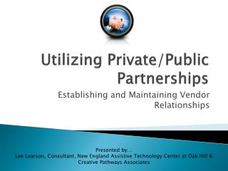 Utilizing Private