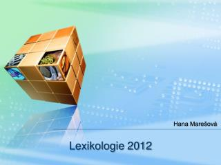 Lexikologie 2012