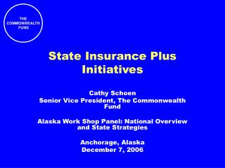 State Insurance Plus Initiatives