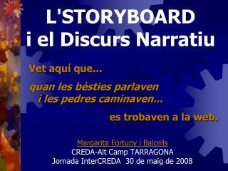 L'STORYBOARD i el Discurs Narratiu