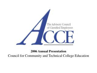 2006 Annual Presentation Council for Community and Technical College Education