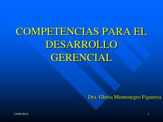 COMPETENCIAS PARA EL DESARROLLO GERENCIAL