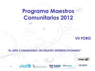 Programa Maestros Comunitarios 2012
