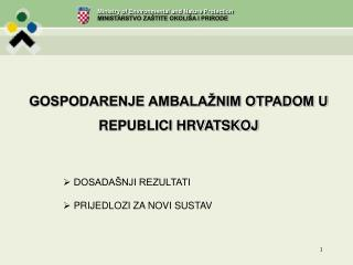 GOSPODARENJE AMBALAŽNIM OTPADOM U  REPUBLICI HRVATSKOJ