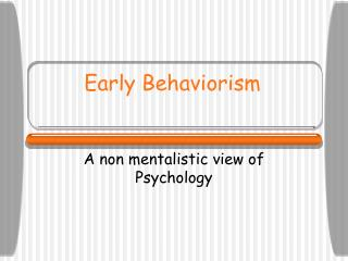Early Behaviorism